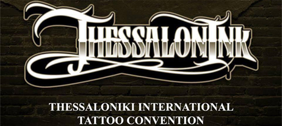 1st Thessalonink – Thessaloniki International Tattoo Convention