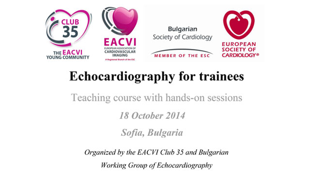 Echocardiography for trainees Teaching course with hands-on sessions