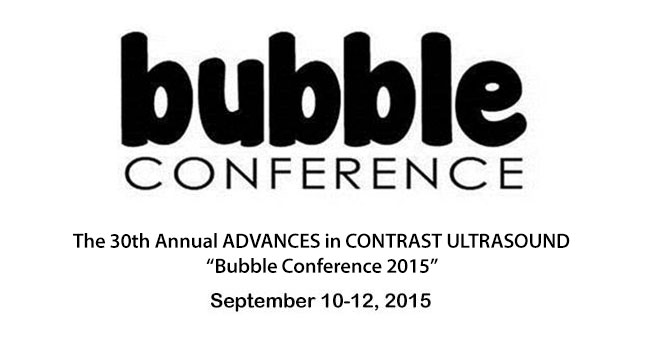 The 30th Annual Advances in Contrast Ultrasound - Bubble Conference...