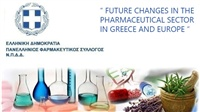 """ FUTURE CHANGES IN THE PHARMACEUTICAL SECTOR IN GREECE AND EUROPE..."