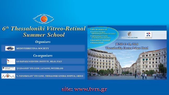 6th Thessaloniki International Vitreo-Retinal Summer School