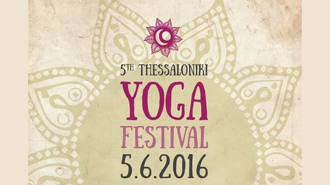 5th Thessaloniki Yoga Festival ABHAYA-ΑΦΟΒΙΑ