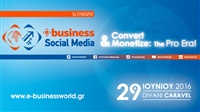 5ο Συνέδριο e-Business & Social Media World | Convert & Monetize:...