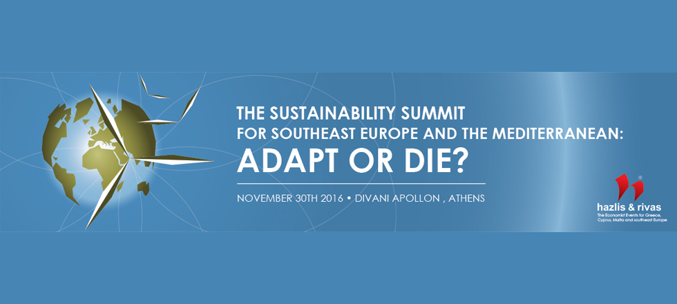 THE SUSTAINABILITY SUMMIT  FOR SOUTHEAST EUROPE AND THE MEDITERRANEAN