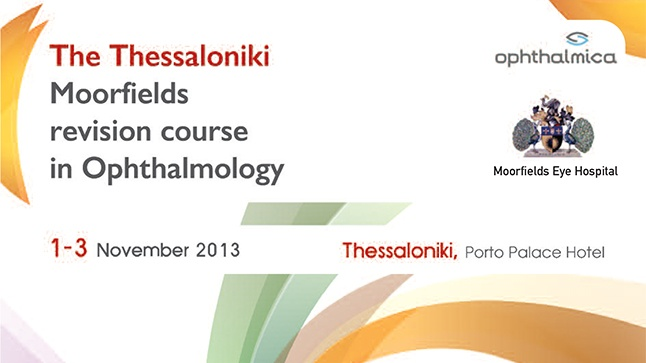 The Thessaloniki - Moorfields revision course in Ophthalmology