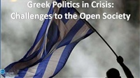 Greek Politics in Crisis: challenges to the open society