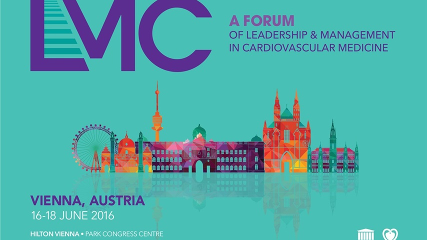 LMC 2016 - Leadership & Management in Cardiovascular Medicine Forum