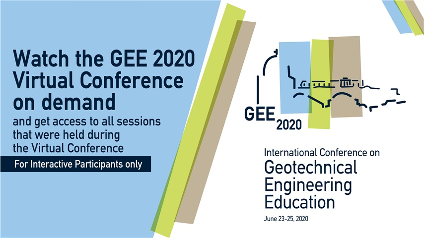 International Conference Geotechnical Engineering Education 2020 (GEE2020) / Interactive