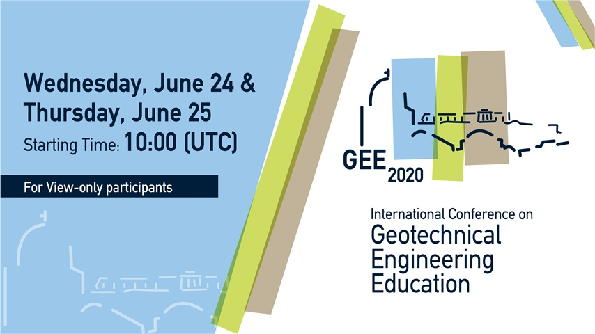 International Conference Geotechnical Engineering Education 2020 (GEE2020) / View Only