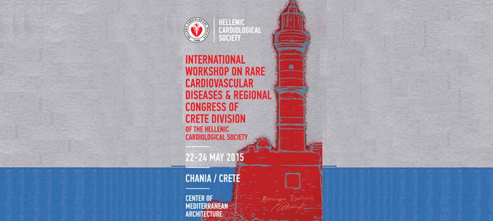 International Workshop on rare cardiovascular diseases & regional congress of crete division