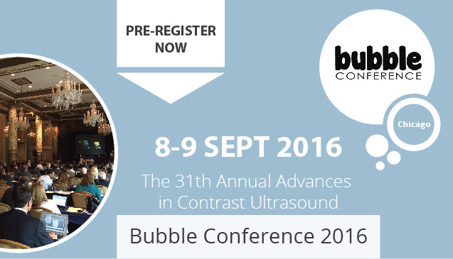 The 31st Annual Advances in Contrast Ultrasound - Bubble Conference...