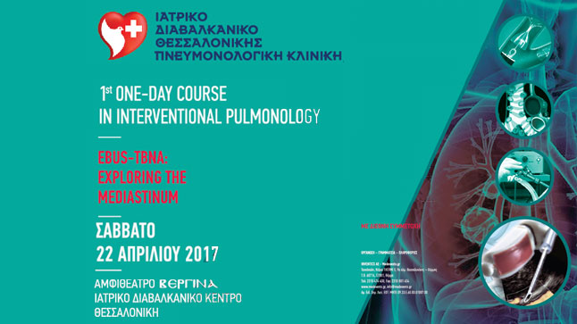 1st One-day Course in Interventional Pulmonology EBUS-TBNA: Exploring...