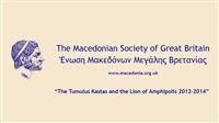 "The Macedonian Society of Great Britain - ""The Tumulus Kastas..."