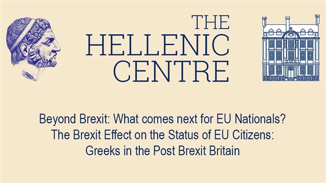 Events | Beyond Brexit: What comes next for EU Nationals? The Brexit Effect on the Status of EU Citizens: Greeks in the Post Brexit Britain