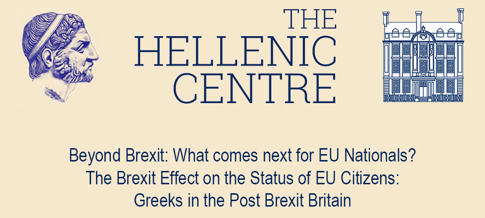 Beyond Brexit: What comes next for EU Nationals? The Brexit Effect on the Status of EU Citizens: Greeks in the Post Brexit Britain