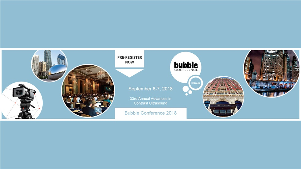 Congresses | The 33rd Annual Advances in Contrast Ultrasound - Bubble Conference 2018 | Chicago