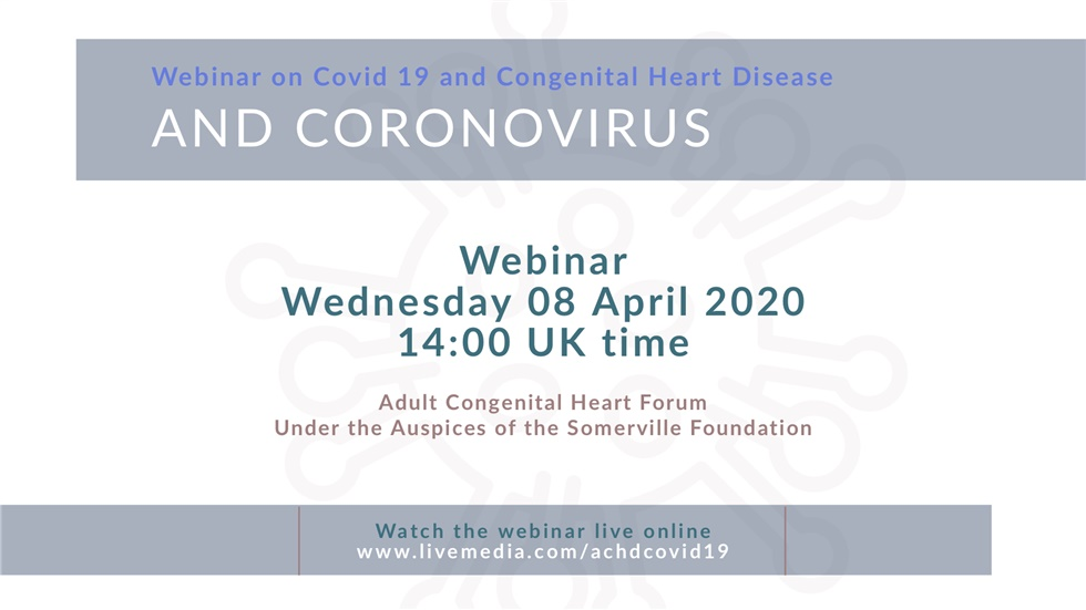 Livemedia Webinar on Covid 19 and Congenital Heart Disease
