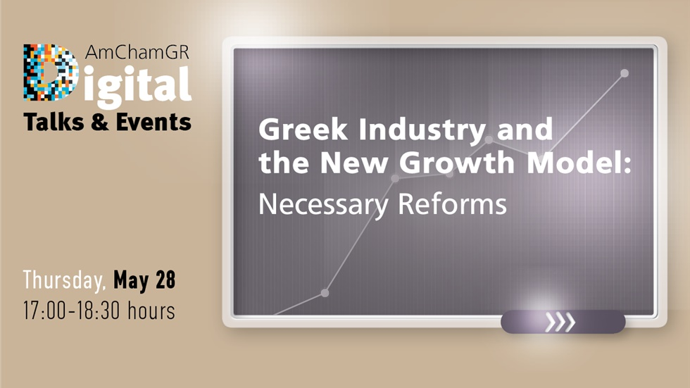 Greek Industry & the New Growth Model: Necessary Reforms