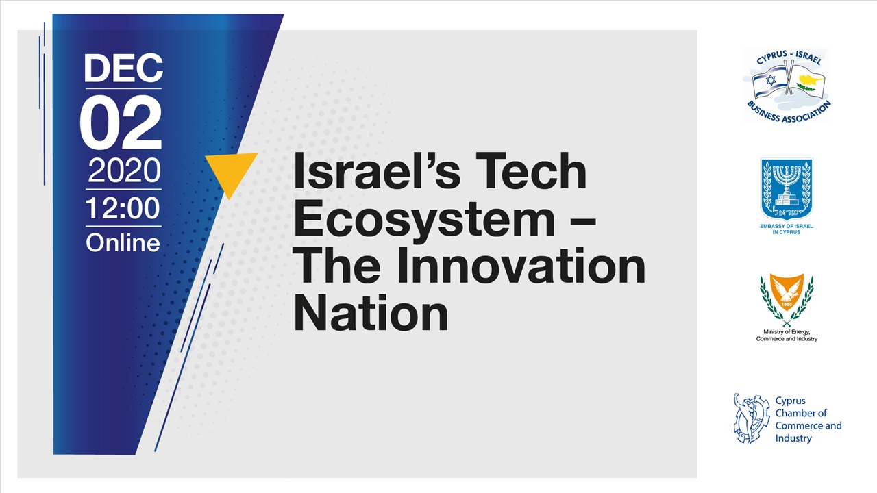 Israel's Tech Ecosystem – The Innovation Nation