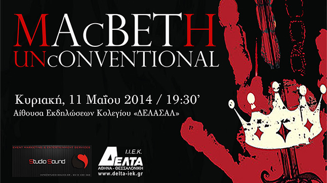 """MACBETH –UNCONVENTIONAL"" by the High School Drama Club  