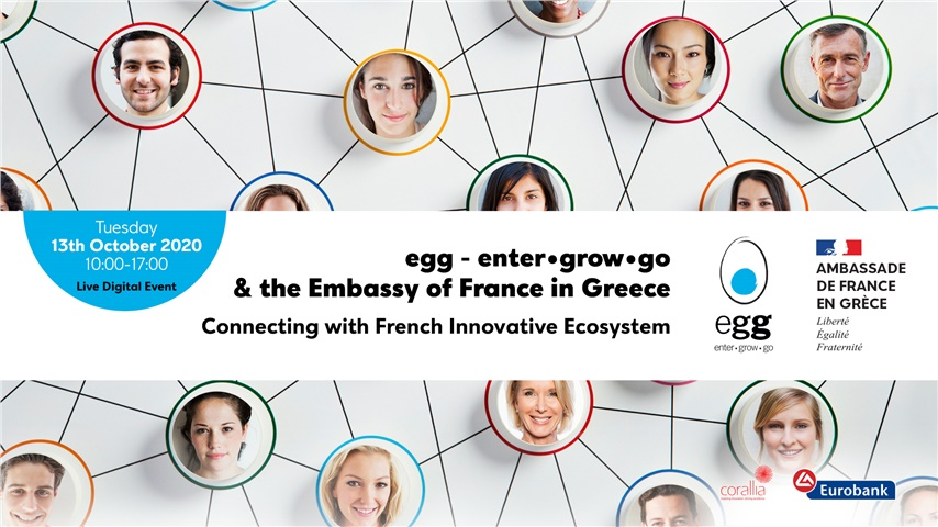 egg - enter•grow•go  & the Embassy of France in Greece |Connecting with the innovative ecosystem in France
